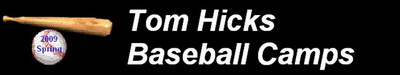 Tom Hicks<br>Baseball Camps